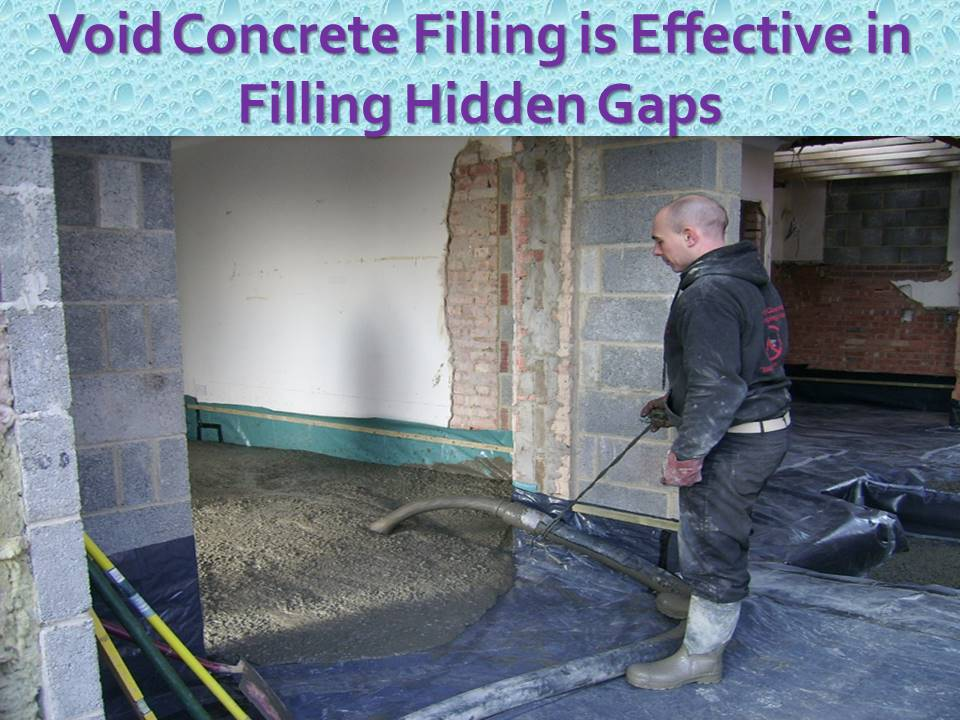 Void Concrete Filling Is Effective In Filling Hidden