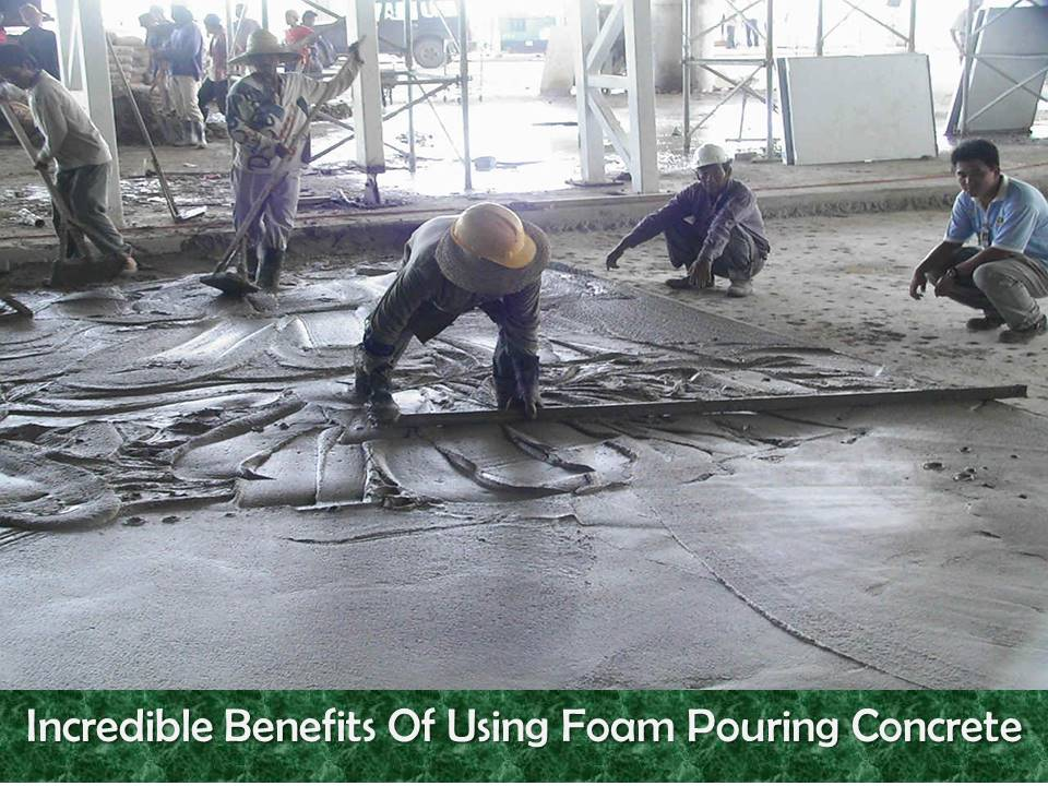 Foam Pouring Concrete