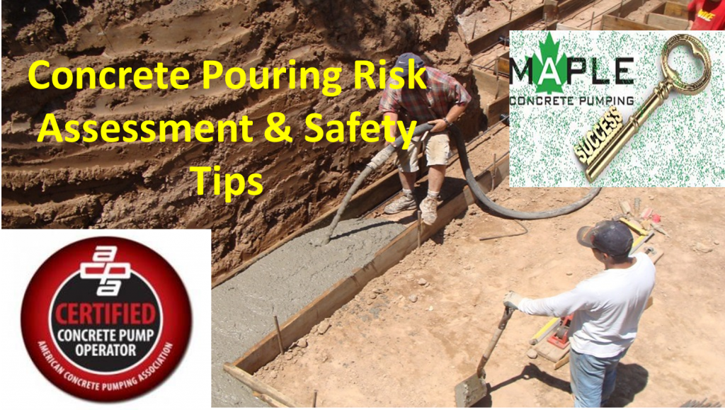 Concrete Pouring Risk Assessment Amp Safety Tips Maple