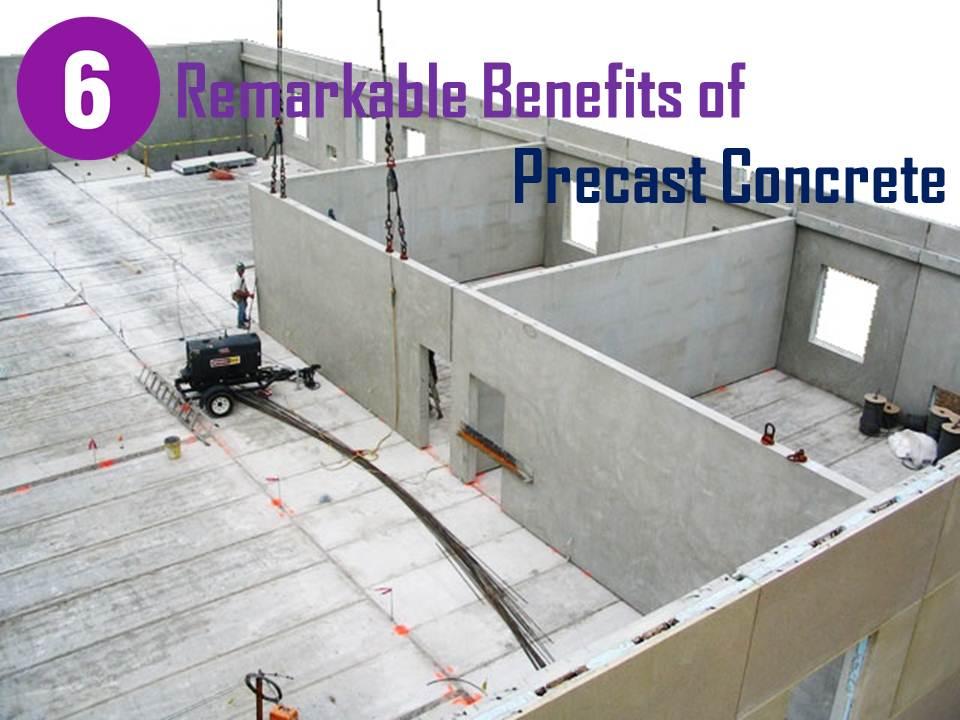 Remarkable Benefits of precast concrete