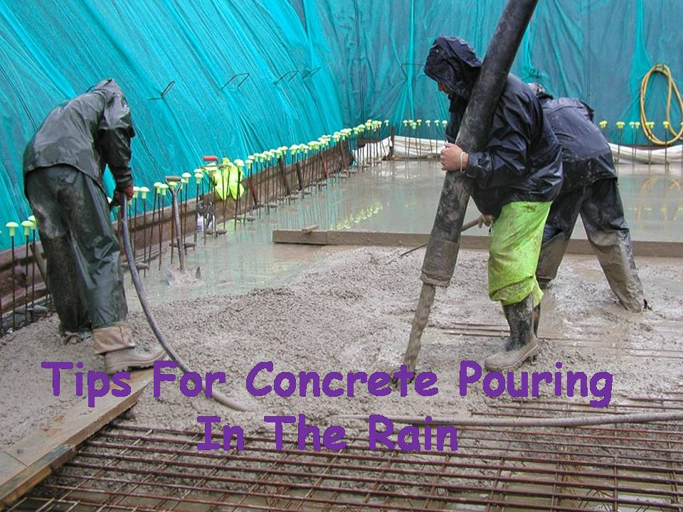 Tips For Concrete Pouring
